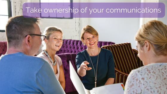Take ownership of your communications  –  Sally Prescott