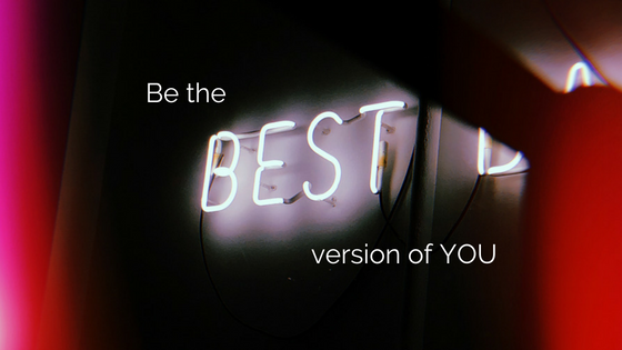 Be the best possible version of YOU  –  Sally Prescott
